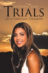 Trials of a Christian Teenager - eBook
