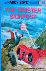 The Hardy Boys' Mysteries #15: The Sinister Sign Post  - Slightly Imperfect