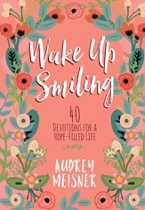 Wake Up Smiling: The Beauty of a Surrendered Life - eBook