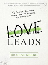 Love Leads: Discover the True Essence of Leadership - eBook