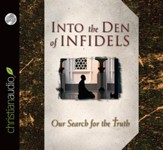 Into the Den of Infidels - unabridged audiobook on CD