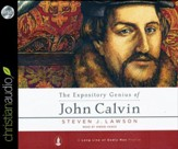 The Expository Genius of John Calvin - unabridged audiobook on CD