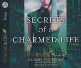 Secrets of a Charmed Life - unabridged audiobook on CD