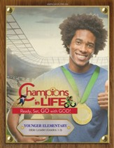 Champions in Life: Younger Elementary Bible Study Leader