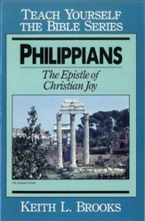 Philippians- Teach Yourself the Bible Series: Epistle of Christian Joy / Digital original - eBook