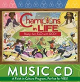Champions in Life: Music CD