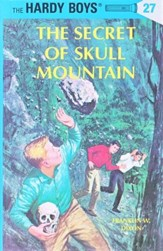 The Hardy Boys' Mysteries #27: The Secret of Skull Mountain