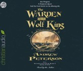 The Warden and the Wolf King - unabridged audio book on CD