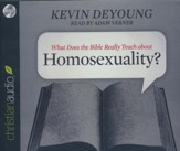 What Does the Bible Really Teach about Homosexuality? - unabridged audiobook on CD