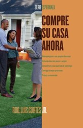 Compre su casa ahora (How to Buy a Home) - eBook