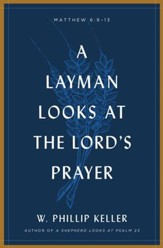 A Layman Looks Lord's Prayer - eBook
