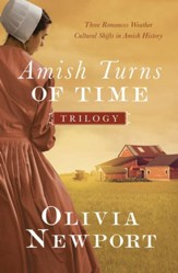 The Amish Turns of Time Trilogy: Three Romances Weather Cultural Shifts in Amish History - eBook