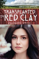 Transplanted to Red Clay - eBook