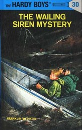 The Hardy Boys' Mysteries #30: The  Wailing Siren Mystery