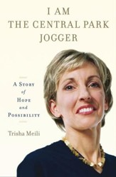 I Am the Central Park Jogger: A Story of Hope and Possibility - eBook