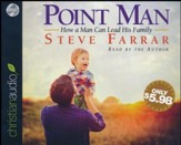 Point Man: How a Man Can Lead His Family - abridged audio book on CD