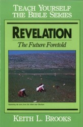 Revelation- Teach Yourself the Bible Series: The Future Fortold / Digital original - eBook