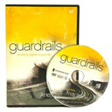 Guardrails DVD: Avoiding Regrets in Your Life