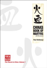 China's Book of Martyrs: AD 845-Present