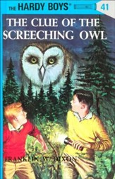 The Hardy Boys' Mysteries #41: The Clue of the Screeching Owl