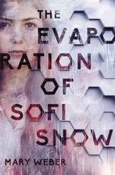 The Evaporation of Sofi Snow - eBook