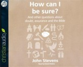 How Can I Be Sure? - unabridged audio book on CD