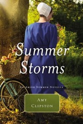Summer Storms: An Amish Summer Novella / Digital original - eBook