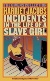Incidents in the Life of a Slave Girl: The Givens Collection - eBook