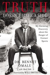Truth Doesn't Have a Side: My Alarming Discovery about the Danger of Contact Sports - eBook