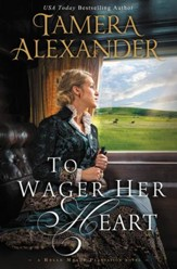 To Wager Her Heart - eBook