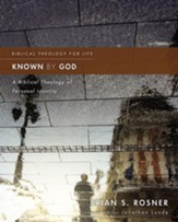 Known by God: A Biblical Theology of Personal Identity - eBook