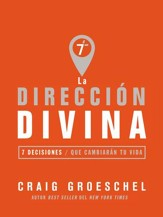 La direccion divina: 7 decisiones que cambiaran tu vida - eBook