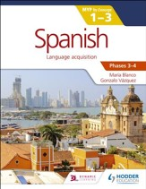 Spanish for the IB MYP 1-3 Phases 3-4: Phases 3-4 / Digital original - eBook