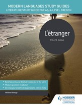 Modern Languages Study Guides: LAEtranger: Literature Study Guide for AS/A-level French / Digital original - eBook