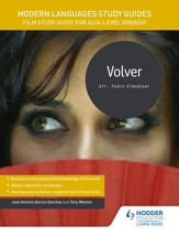 Modern Languages Study Guides: Volver: Film Study Guide for AS/A-level Spanish / Digital original - eBook