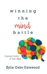 Winning the Mind Battle: Gaining Control of Your Soul - eBook