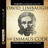 The Emmaus Code: How Jesus Reveals Himself Through the Scriptures - unabridged audio book on CD