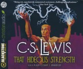 That Hideous Strength: Space Trilogy - unabridged audio book on CD