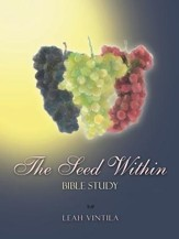 The Seed Within: Bible Study