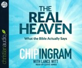 Real Heaven: What the Bible Actually Says - unabridged audio book on CD