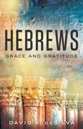 Hebrews: Grace and Gratitude