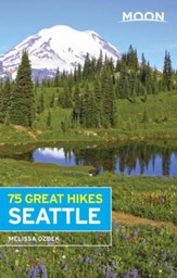 Moon 75 Great Hikes Seattle - eBook