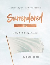 Surrendered: Letting Go and Living Like Jesus, Women's Bible Study DVD