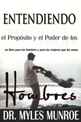 Entendiendo el Propósito y el Poder de los Hombres  (Understanding the Purpose and Power of Men)