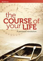 The Course Of Your Life--Workbook