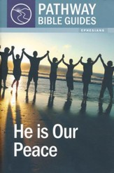 He Is Our Peace (Ephesians)
