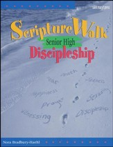 Scripture Walk Senior High Discipleship: Bible-Based  Sessions for Teens