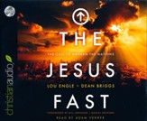Jesus Fast: The Call to Awaken the Nations - unabridged audio book on CD
