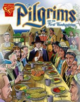 Pilgrims and the First Thanksgiving,  The