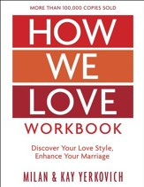 How We Love Workbook, Expanded Edition: Making Deeper Connections in Marriage / Digital original - eBook
